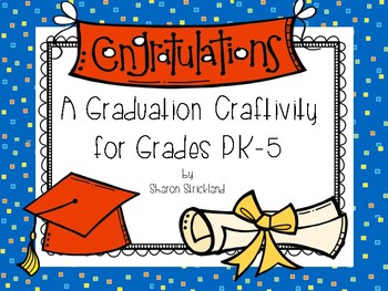 End of the Year Writing and Craft/Graduation Themed