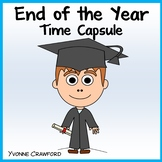End of the Year Writing Activity - Time Capsule