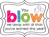 """End of the Year """"You blow me away"""" Bubble Student Gift Labels"""