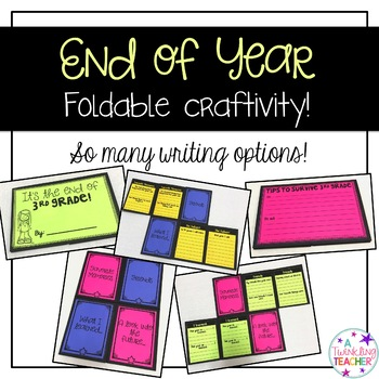 End of the Year foldable!