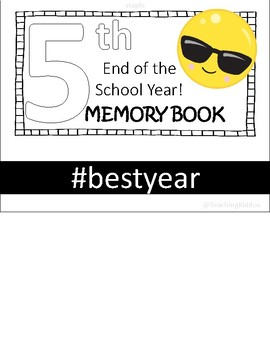 End of the Year memory flip book (5th grade)
