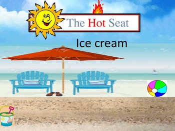 End of the Year/ summer hot seat  game powerpoint