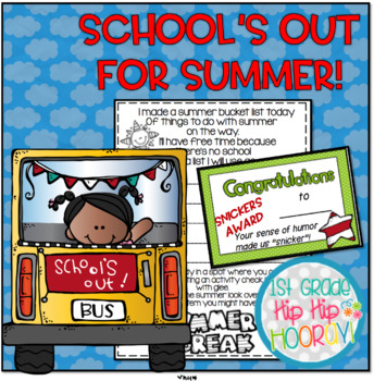 End of the Year Activities...School's Out for Summer!