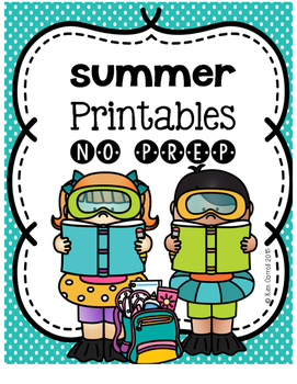 Summer NO PREP Printables