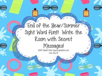 End of the Year/Summer Sight Word Hunt!  Write the Room wi