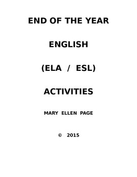 End of the year Engish and ESL activities