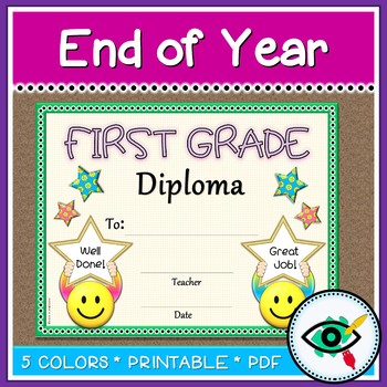 End of the year First grade diploma