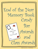 End of the year Memory Book, Candy Bar Awards and Class Awards!