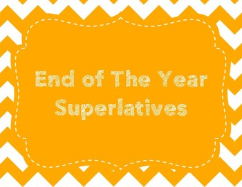 End of the year Superlatives