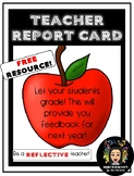 FREEBIE! End of the year: Teacher Report Card!