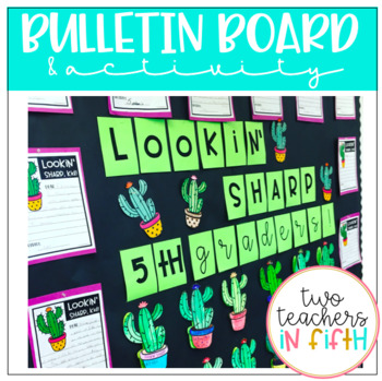 LOOKIN' SHARP! End of the year bulletin board/ writing act