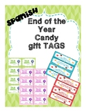 End of the year candy gift tags  - SPANISH  Tarjetas para find e año en español
