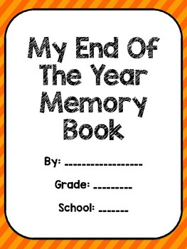 End of the year memory book for elementary
