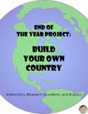 End of the year project:  Build a Country