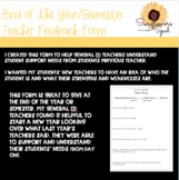 End of the year/semester Teacher Feedback Form (Editable &
