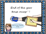 End of the year tense recap'