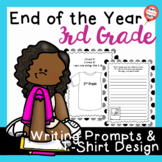 End Of Year 3rd Grade Writing Prompts and T-shirt Activity