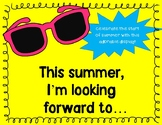End of the Year Bulletin Board *I'm Looking Forward To...*