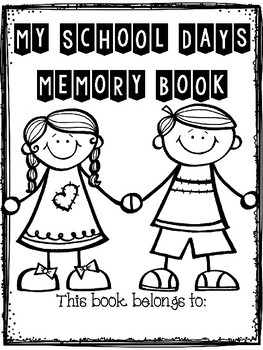 End of year School Days Memory Book