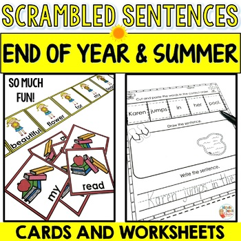 End of year and Summer Scrambled Sentences