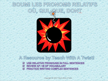 End of year / grammar review game -Les pronoms relatifs- qui,que,dont,où AP/DP
