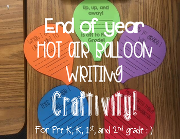 End of year hot air balloon CRAFTIVITY!