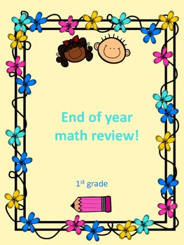 End of year math review 1st grade