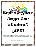 End-of-year tags for student gifts! {FREEBIE}