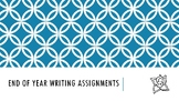 End of year writing assignments