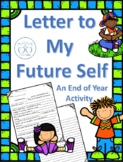 End of Year Activity Letter to My Future Self