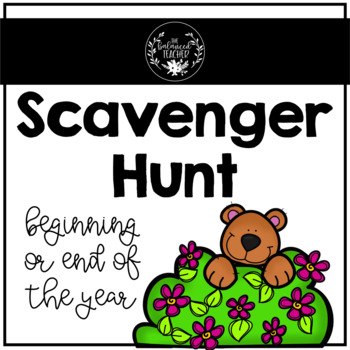 End or Beginning of the Year Scavenger Hunt
