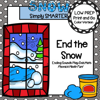End the Snow:  LOW PREP Winter Themed Ending Sounds Play Dough Mats