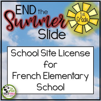 End the Summer Slide for School Site License (French Elementary)