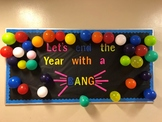 Bulletin Board End the Year with a BANG  Printable Words