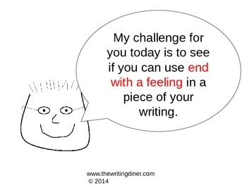 End with a Feeling from The Writing Diner