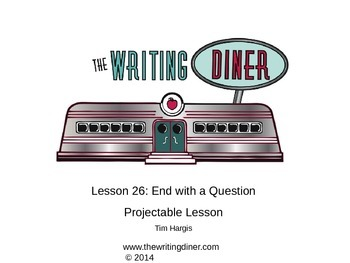 End with a Question from The Writing Diner