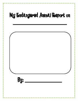 Endangered Animal Report Template By Lisa Gerardi Tpt
