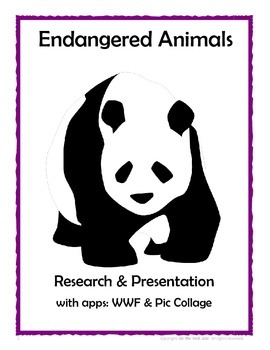 Endangered Animal Research Project and Presentation