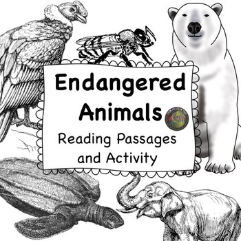Endangered Animals: NGSS: MS-LS2-4 and MS-LS2-5 Black and White