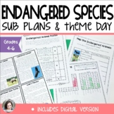 Endangered Animals Sub Plans or Theme Day