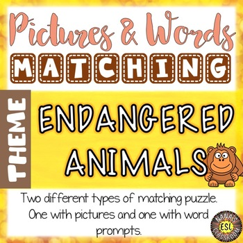 Endangered Animals ESL Activities Picture and Definition Matching Puzzles
