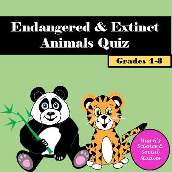 Endangered/Extinct Animals Quiz