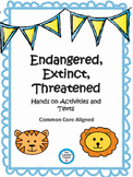Endangered, Extinct, Threatened {Activities, Posters, Quiz