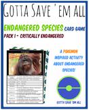 Endangered Species Card Game 1 - Gotta Save 'Em All
