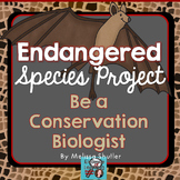 Endangered Species Project- Be a Conservation Biologist