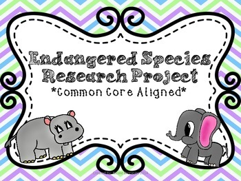 Endangered Species Research Project: Common Core Aligned