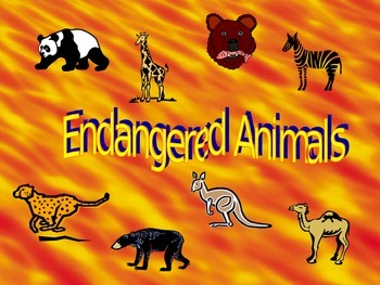 Endangered and Extinct Animals