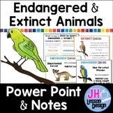 Endangered and Extinct: PowerPoint and Notes