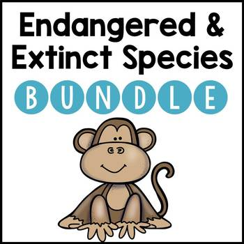 Endangered and Extinct Species BUNDLE