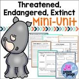 Threatened Endangered and Extinct Species: Mini-Unit
